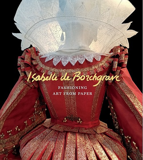 Isabelle de Borchgrave: Fashioning Art from Paper