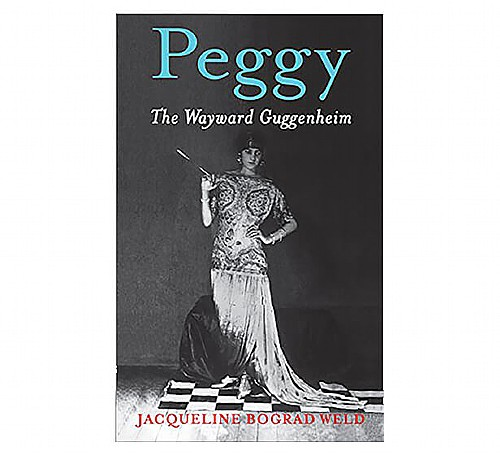 MADE VIRTUAL - Frick Readers' Series&mdash;<i>Peggy: The Wayward Guggenheim</i> by Jacqueline Bograd Weld